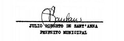 Assinatura do Prefeito Júlio Roberto de Sant'Anna